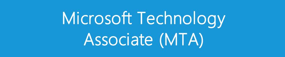 Microsoft Technology Associate (MTA)