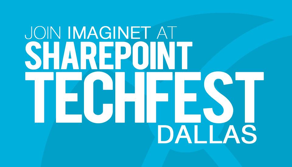 Join_Imaginet_SharePoint_Techfest_Dallas